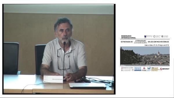 SEMINARIO INTERNACIONAL ESTRATEGIAS INTERVENCIÓN CONSERVACIÓN EN LOS CENTROS HISTORICOS. RAÚL RAMÍREZ, OLIMPIA COSTA