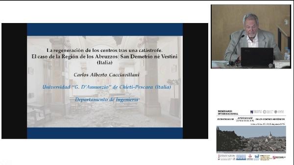 SEMINARIO INTERNACIONAL ESTRATEGIAS INTERVENCIÓN CONSERVACIÓN EN LOS CENTROS HISTORICOS. CARLOS CACCIAVICLANI