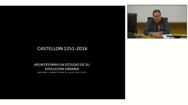 JAUME PRIOR. CASTELLÓN 1251-2016. APUNTES PARA UN ESTUDIO DE SU EVOLUCIÓN URBANA.