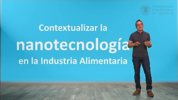 Nanotecnología en la industria alimentaria. Contexto