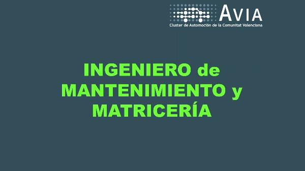 AVIA Perfiles. Ingeniero de mantenimiento y matricería