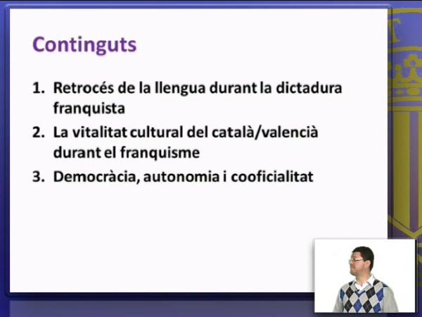 De la dictadura a la democrácia, persecució, reistencia, cooficialitat
