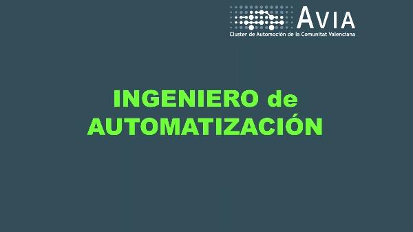 AVIA Perfiles. Ingeniero de automatización