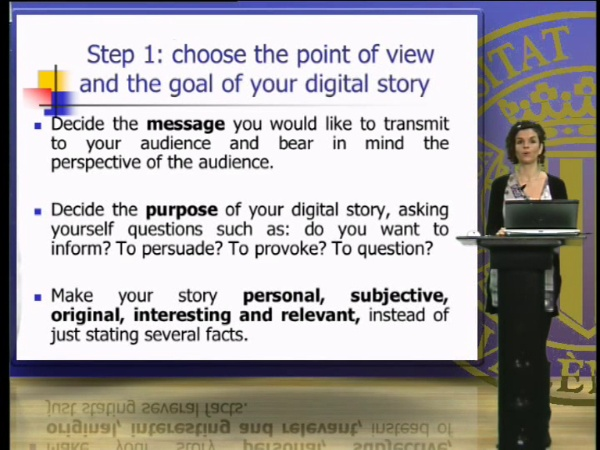 Choosing the point of view and writing the script and the storyboard for you digital story