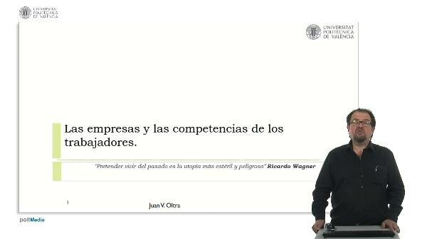 Las empresas y las competencias de los trabajadores.