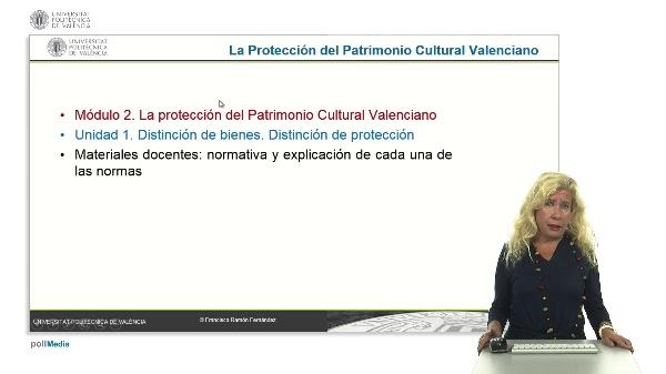La Protección del Patrimonio Cultural Valenciano. Módulo 2. Unidad 1.