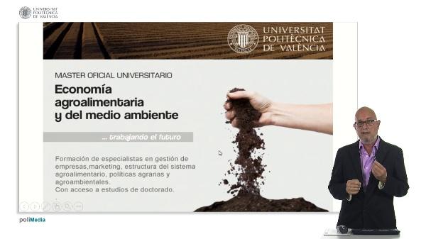 Master Oficial Universitario. Economia agroalimentaria y del medio ambiente
