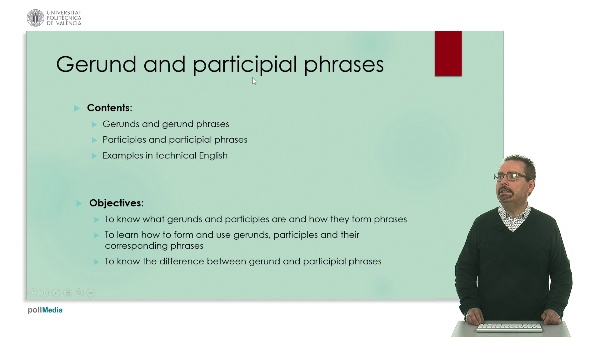 Technical English: Gerund and Participial Phrases.