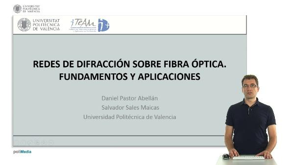 Presentacion del curso de redes de difraccion sobre fibra optica. Fundamentos y aplicaciones