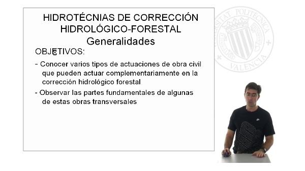 Hidrotécnias de corrección Hidrológico-Forestal: Generalidades
