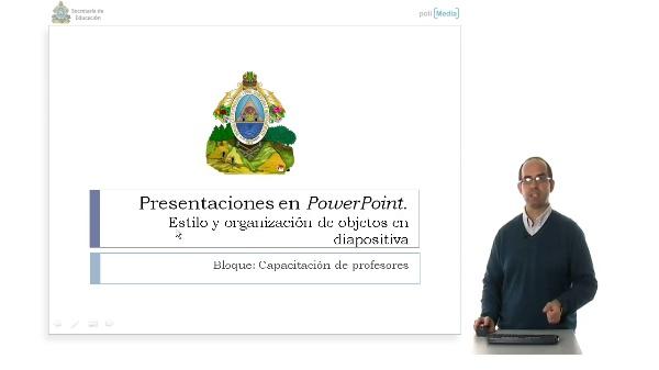 Preparación de una presentación Power Point. Estilo y preparación de objetos en transparencias.