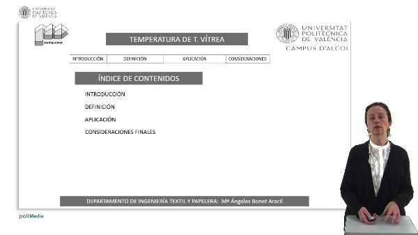 Propiedades térmicas de las fibras textiles. Temperatura de transición vítrea