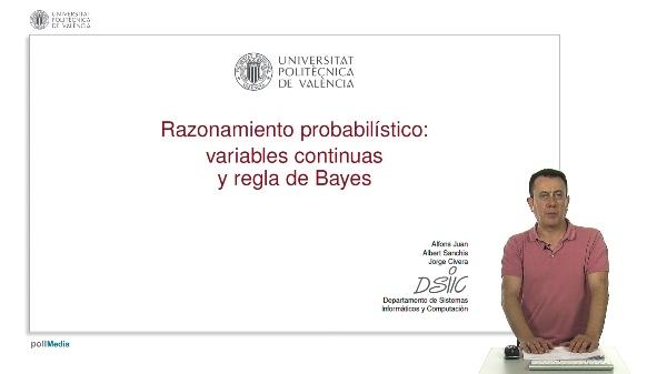 Razonamiento probabilístico: variables continuas y regla de Bayes
