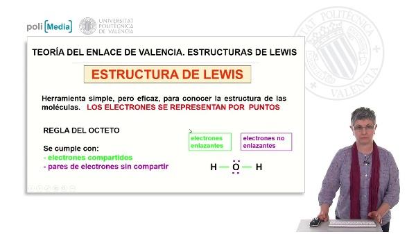 Teoría del enlace de valencia. Estructuras de Lewis. Ejercicio práctico