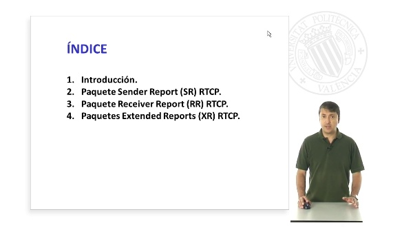 Paquetes de Informe de RTP Control Protocol (RTCP)