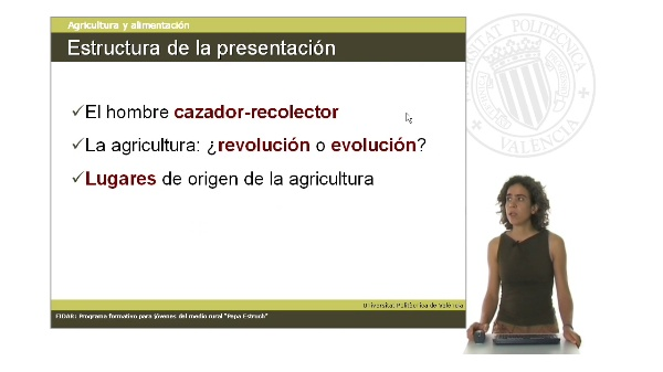Unidad 1.1. El origen de la agricultura. Circunstancias históricas.
