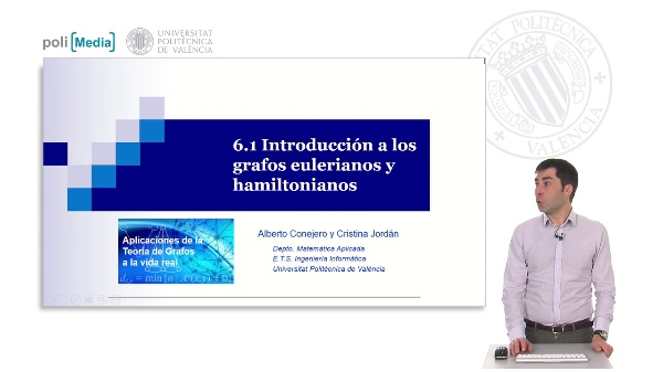 S6.1- Introducción a los grafos eulerianos y hamiltonianos