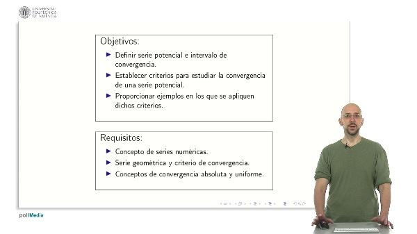 Series potenciales. Definición e Intervalo de convergencia