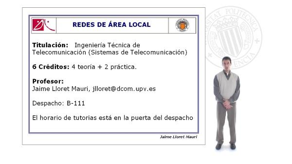 Presentación de la asignatura Redes de Área Local