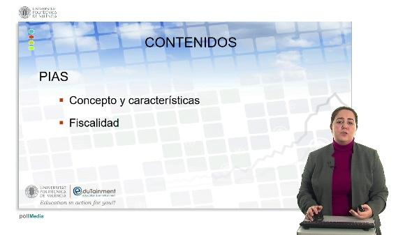 TRIBUTACIÓN DE LOS PLANES INDIVIDUALES DE AHORRO SISTEMÁTICO (PIAS) EN EL IRPF