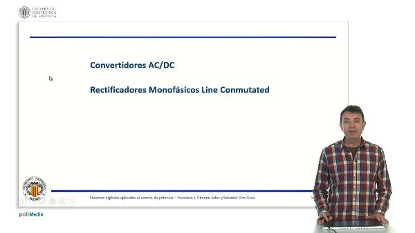 Convertidores AC/DC. Rectificadores monofásicos. Carga R y CCP.