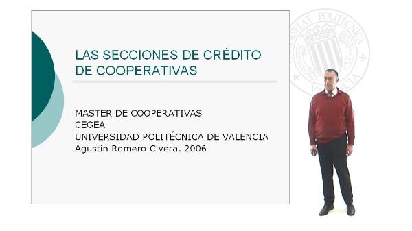 Secciones de Crédito: Concepto, Evolución histórica y Marco legal