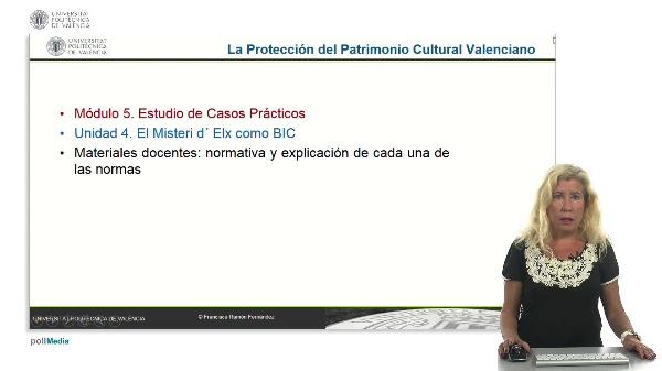 La protección del patrimonio cultural valenciano. Módulo 5. Unidad 4.