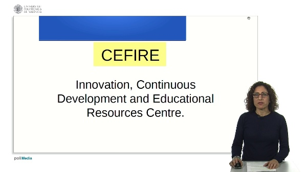 CEFIRE. Innovation, Continuous Development and Education Resources Centre