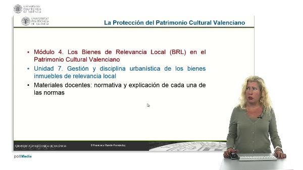 La Protección del Patrimonio Cultural Valenciano. Módulo 4. Unidad 7.