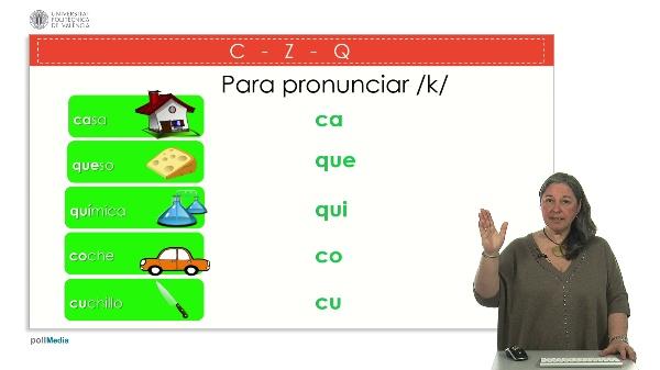 Letras C, Z y Q.