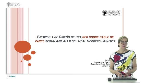 Ejemplo 1 de diseño de una red sobre cable de pares según ANEXO II del Real Decreto 346/2011