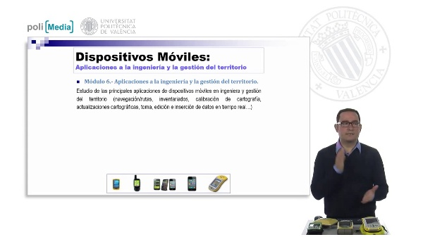 Dispositivos Moviles. Aplicaciones a la Ingenieria y la Gestion del territorio