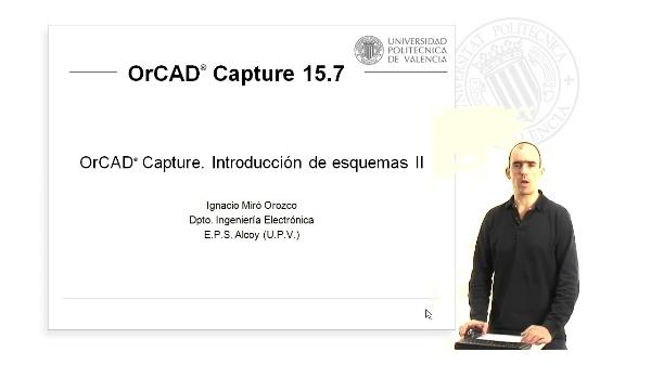 OrCAD Capture. Introducción de esquemas II