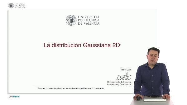 La distribución Gaussiana 2D
