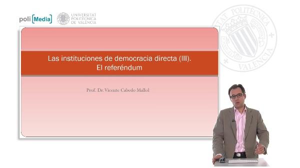 Las instituciones de democracia directa (III). El referéndum