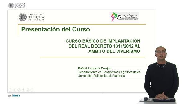 Curso básico de implantación del RD 1311/2012 al ámbito del Viverismo