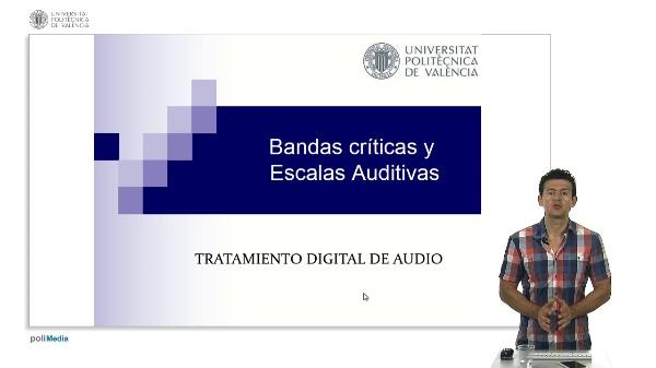 Bandas críticas y Escalas Auditivas.
