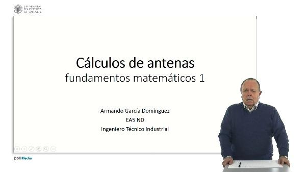 Cálculos de antenas. Fundamentos matemáticos 1.