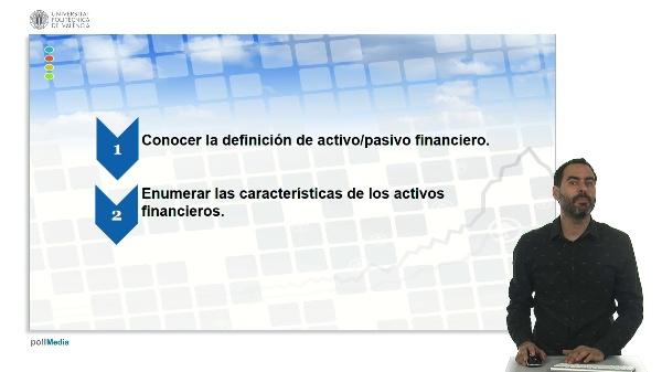 U.1. El sistema financiero. 4 Activos financieros. 4.1. Definición y características.