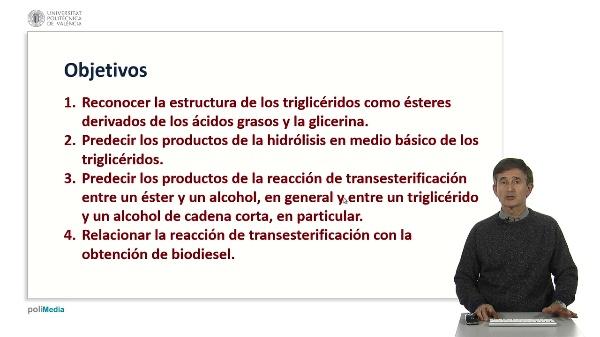 Triglicéridos. Reacciones de transesterificación y saponificación.