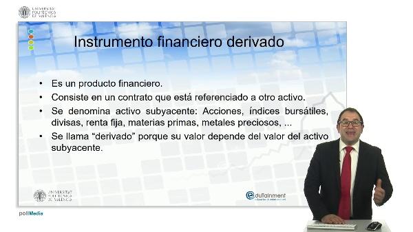 Concepto de instrumento financiero derivado