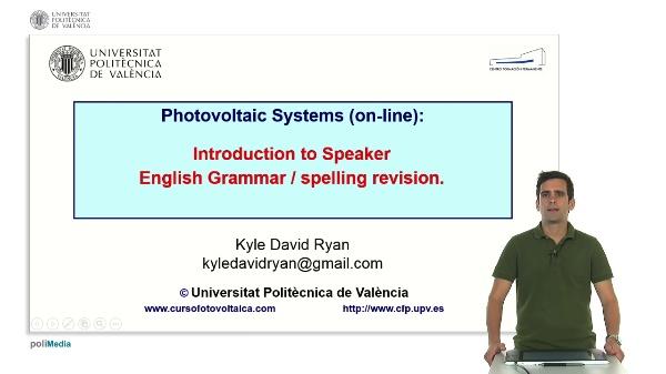 M2.U3. Introducition to Speaker. English Grammar / spelling revision