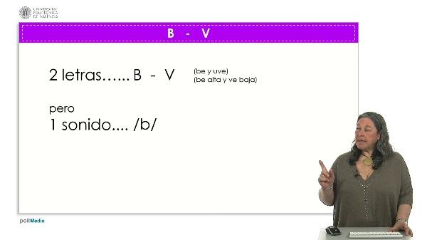 Letras B y V.
