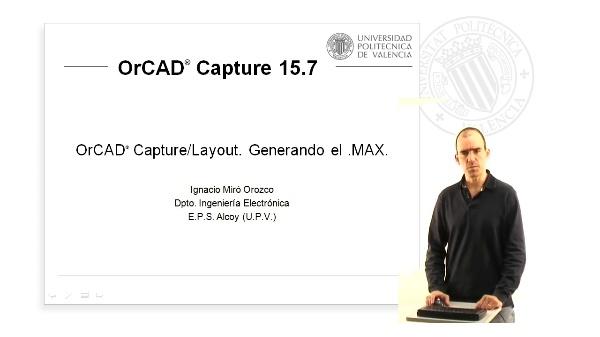 OrCAD Capture/Layout. Generando el .MAX