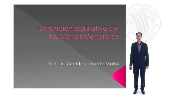 La función legislativa de las Cortes Generales