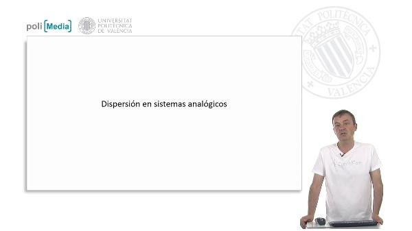 Dispersión en sistemas analógicos