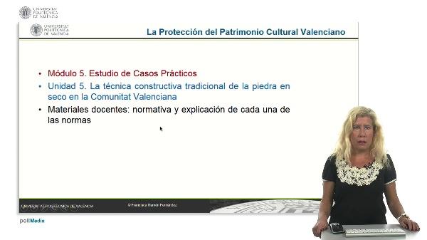 La protección del patrimonio cultural valenciano. Módulo 5. Unidad 5.