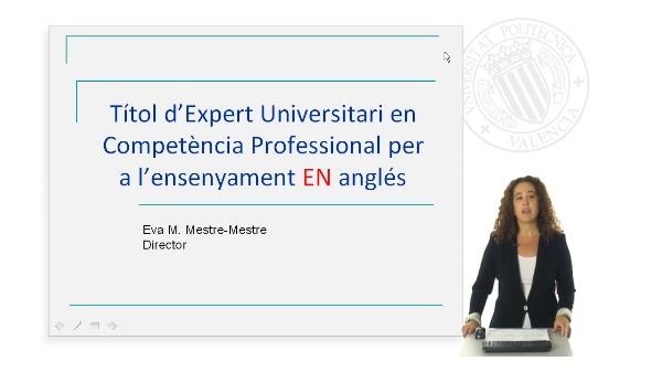 Video Presentacion del Titulo de Experto Universitario en Competencia Profesional para la Ense?anza en Ingles