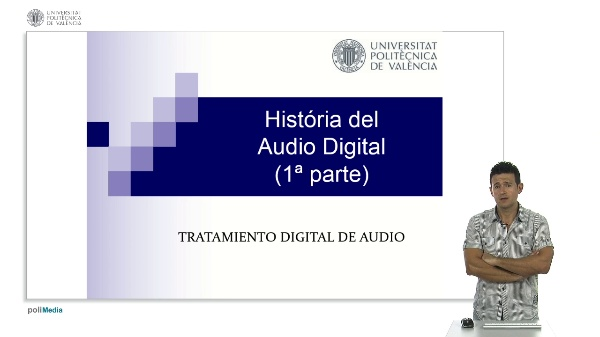 Historia del Audio Digital (1ª parte)