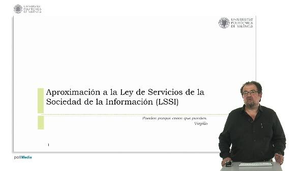 Aproximación a la Ley de Servicios de la Sociedad de la Información (LSSI)